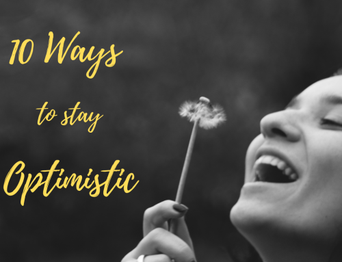 10 Ways to Stay Optimistic