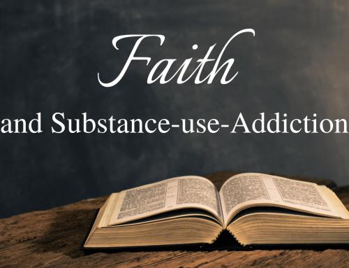 Faith and Substance Use-Addiction